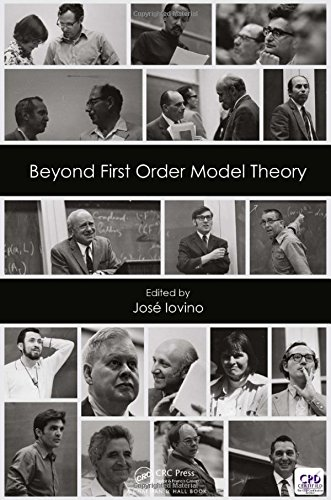 Beyond First Order Model Theory (Monographs and Research Notes in Mathematics)