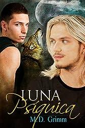 Luna Psíquica (Los cambiantes nº 1) (Spanish Edition)