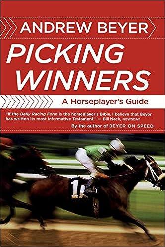 Picking Winners: Horseplayer's Guide: Amazon co uk: Andrew Beyer