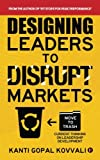img - for Designing Leaders to Disrupt Markets: Ctrl + Alt + Del - Current thinking on leadership development book / textbook / text book