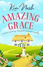 Amazing Grace: A heart warming, feel good romantic comedy