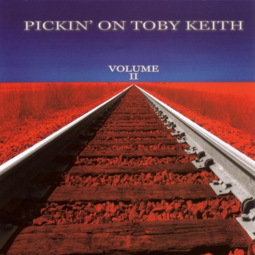 Pickin' On Toby Keith Vol. 2