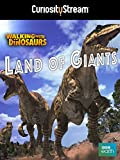 Walking With Dinosaurs Special: Lands Of Giants