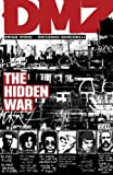 Hidden War, Brian Wood, 1401218334