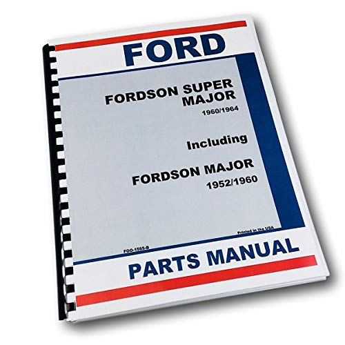 Fordson Tractor Parts - Ford Fordson Super Major 1960/64 Major 1952/60 Tractor Parts Manual Catalog