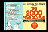 The Two Thousand Year Old Man, Mel Brooks and Carl Reiner, 0446512389