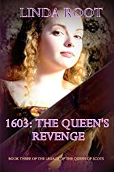 1603: The Queen's Revenge: The Midwife's Secret III (The Legacy of the Queen of Scots)