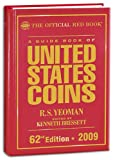 : A Guide Book of United State Coins: 2009