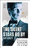 The Silent Stars Go By, Dan Abnett, 1849905177