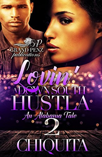 lovin-a-down-south-hustla-2-an-alabama-tale