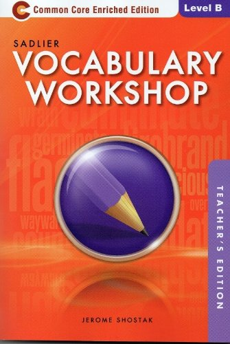 Vocabulary Workshop Common Core Enriched Edition Level B (Grade 7): TE Edition