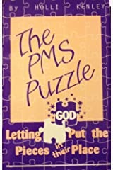 The PMS Puzzle: Letting God Put the Pieces in Their Place by Holli Kenley (1995-02-01) Paperback