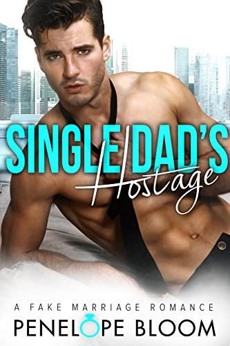 Single Dads Hostage Marriage Romance ebook product image