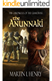 The Anunnaki (The Chronicles of the Guardians Book 1)