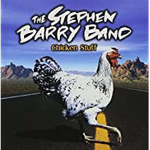 Chicken Stuff by Stephen Barry Band (2012-02-07)