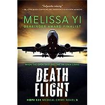 Death Flight (Hope Sze Medical Crime Novel Book 6)