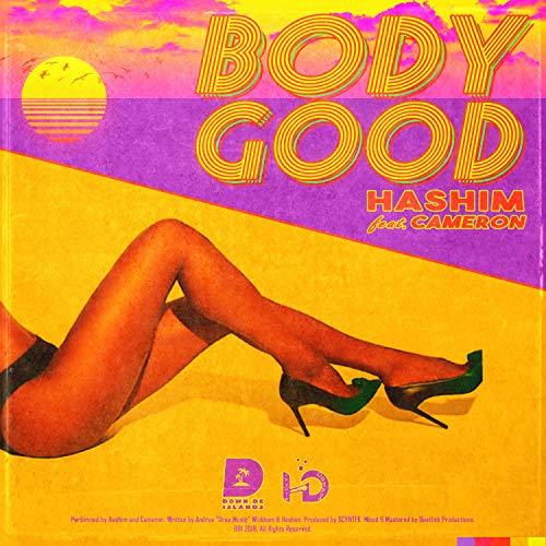 Ddi Body - Body Good (feat. Hashim & Cameron)