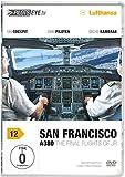 PilotsEYE.tv 12. San Francisco: Frankfurt - San Francisco A380. The final flights of JR [Alemania] [DVD]