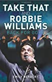 Take That and Robbie Williams: Back for Good