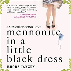 Mennonite in a Little Black Dress Audiobook