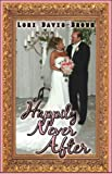 Happily Never After, Lori Davis Brown, 1606100548