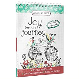 Amazon Joy For The Journey Hardcover Inspirational Adult Coloring Book 9781432115616 Christian Art Publishers Amylee Weeks Books