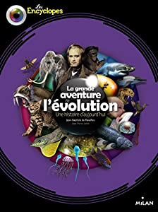 """Afficher """"La Grande aventure de l'évolution"""""""