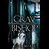 Gray Bishop (A Cornerstone Run Trilogy Book 2)