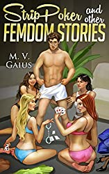 Strip Poker and other Femdom Stories