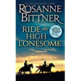 Ride the High Lonesome (Outlaw Trail Book 1)