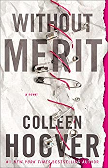 Without Merit: A Novel by [Hoover, Colleen]