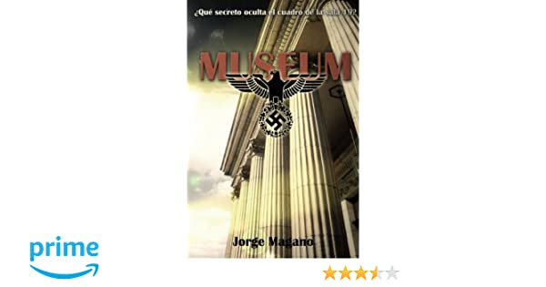 Museum (Spanish Edition): Jorge Magano: 9781490491301 ...