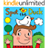 Spot the Duck: A Silly Rhyming Picture Book for Children