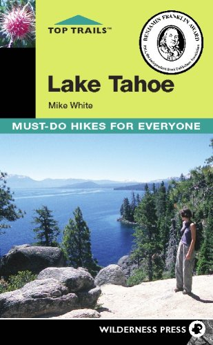 Top Trails Lake Tahoe: Must-do Hikes for Everyone
