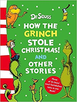 How The Grinch Stole Christmas Book Illustrations.How The Grinch Stole Christmas And Other Stories