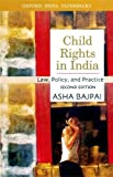 img - for Child Rights in India: Law, Policy, and Practice (Oxford India Paperbacks) by Asha Bajpai (2006-09-28) book / textbook / text book