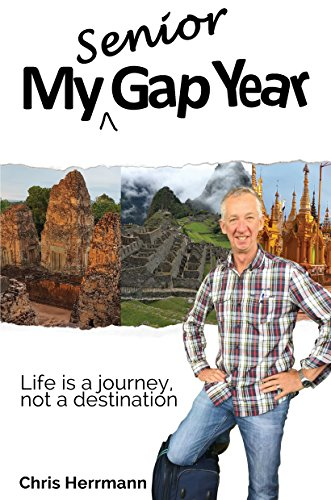 My Senior Gap Year by Chris Herrmann