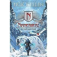 Nimmerherz - Das Ende aller Pfade: Nimmerherz-Legende Buch