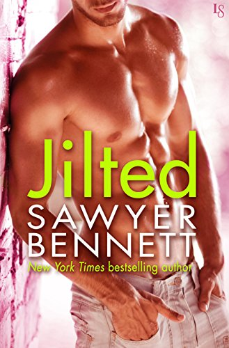 Jilted: A Love Hurts Novel by [Bennett, Sawyer]
