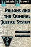 Prisons and the Criminal Justice System, Vivian V. Gordon and Lois Smith-Owens, 0802773702