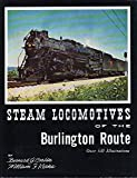img - for Steam Locomotives of the Burlington Route book / textbook / text book