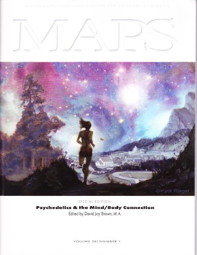 Maps (Special Edition) Psychedelics & Psychosomatic Medicine; Psychoneuroimmunology; Sex Healing Bodywork As Shamanic Altered State; Hallucinogens; Ayahuasca; Cannabis, & Neurosomatic Skill Building; Kinetic Synergy; Dimethyltryptamine (Multidisciplinary Association for Psychedelic Studies, Volume XXI Number 1)
