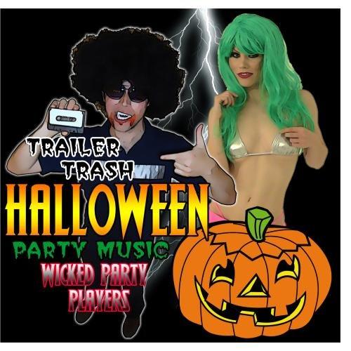 (Trailer Trash Halloween Party)