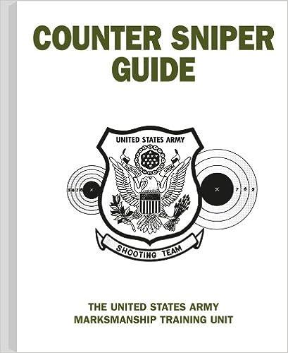 Amazon Com Counter Sniper Guide 9780873640695 U S Army Books