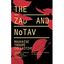 The Zad and NoTAV: Territorial Struggles and the Making of a New Political Intelligence