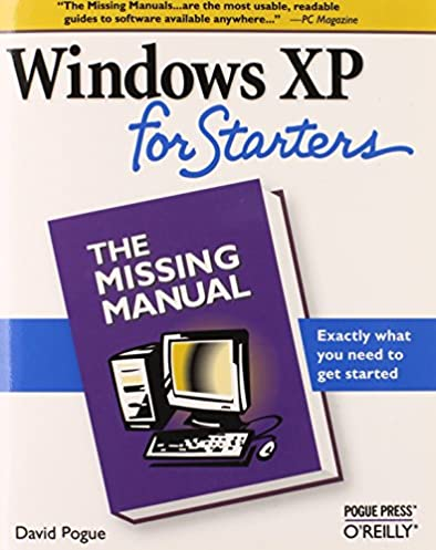 windows xp for starters the missing manual exactly what you need rh amazon com windows xp manual free download windows xp manually start service
