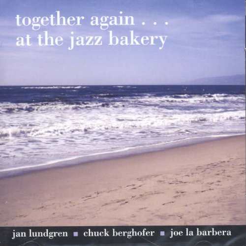 Together Again... At the Jazz Bakery ()