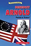 Download Benedict Arnold: Patriot or Traitor? (Historical American Biographies) in PDF ePUB Free Online