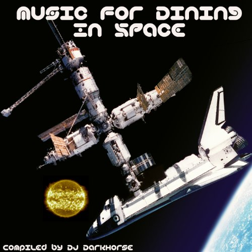 Music for Dining in Space: Com...