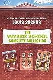 Wayside School Complete Collection: Sideways Stories from Wayside School, Wayside School Is Falling Down, Wayside School Gets a Little Stranger